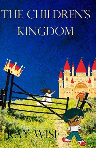 9781937654108: The Children's Kingdom
