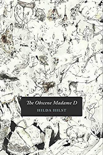 9781937658069: The Obscene Madame D