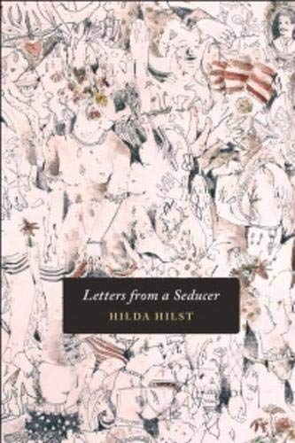 Letters from a Seducer: Hilst, Hilda