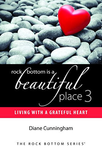 Rock Bottom Is a Beautiful Place 3: Diane Cunningham Elise