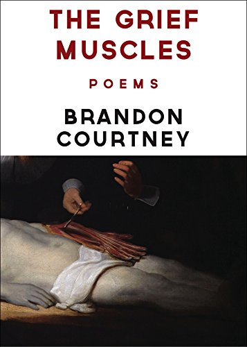 The Grief Muscles: Brandon Courtney