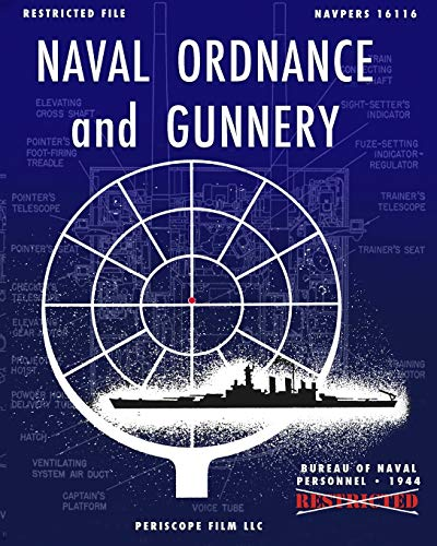 Naval Ordnance and Gunnery: Bureau Of Naval Personnel