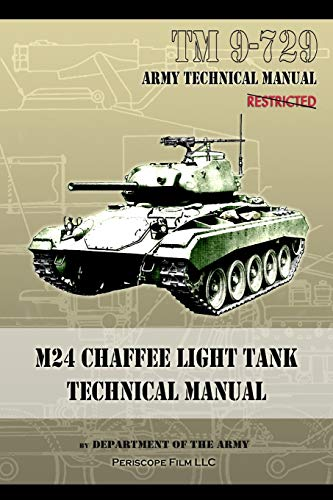M24 Chaffee Light Tank Technical Manual: TM 9-729: Department Of The Army