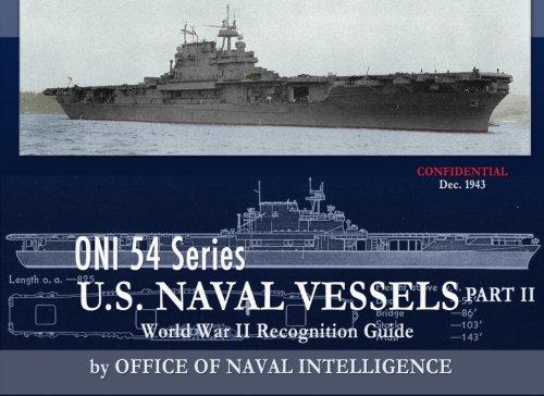 9781937684600: ONI 54 Series U.S. Naval Vessels Part II (Volume 2)
