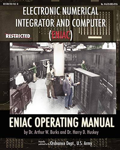 9781937684679: Electronic Numerical Integrator and Computer (ENIAC) ENIAC Operating Manual