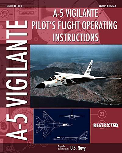 9781937684723: A-5 Vigilante Pilot's Flight Operating Instructions