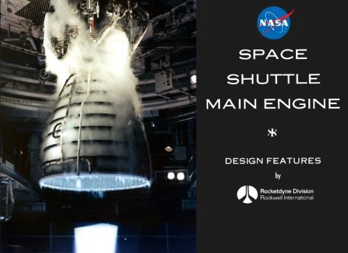 9781937684792: NASA Space Shuttle Main Engine Design Features