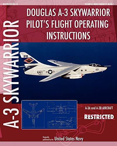 9781937684853: Douglas A-3 Skywarrior Pilot's Flight Operating Instructions