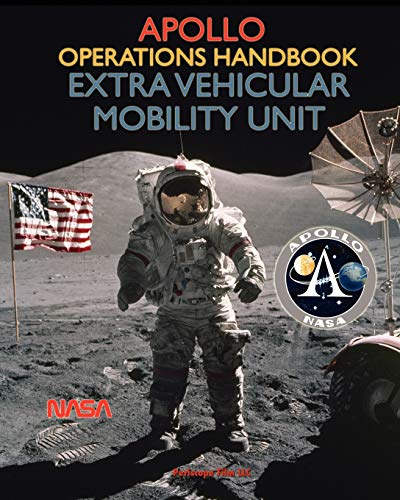 9781937684860: Apollo Operations Handbook Extra Vehicular Mobility Unit