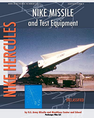 Nike Missile and Test Equipment 9781937684921 The development of jet aircraft during WWII also signaled that a new era in anti-aircraft defense had arrived. To counter the emerging t