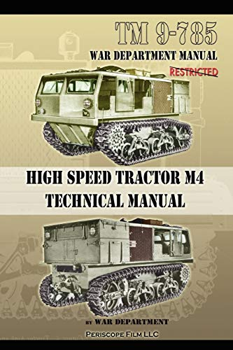 TM 9-785 High Speed Tractor M-4 Technical Manual: War Department