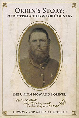 9781937698515: Orrin's Story: Patriotism and Love of Country. the Union Now and Forever