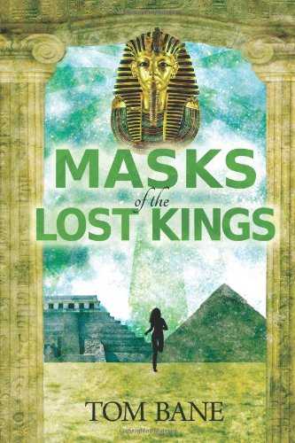 9781937698614: Masks of the Lost Kings