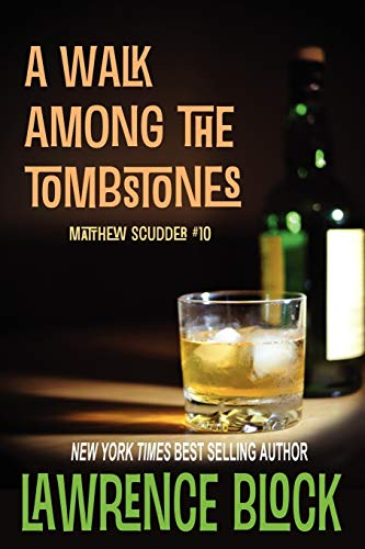 9781937698904: A Walk Among the Tombstones (Matthew Scudder) (Volume 10)