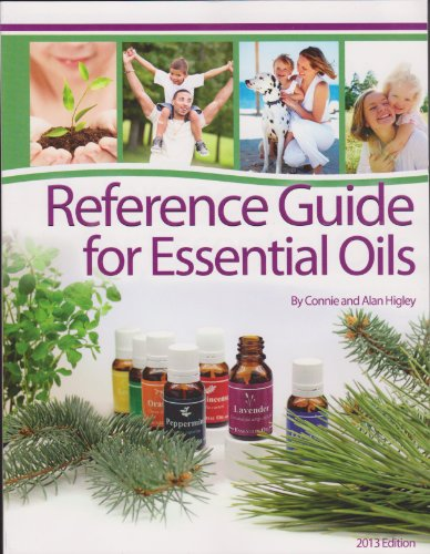 Reference Guide for Essential Oils Soft Cover: Connie and Alan