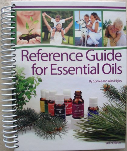 Reference Guide for Essential Oils Hard Cover: Connie and Alan