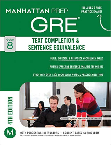 9781937707897: GRE Text Completion & Sentence Equivalence (Manhattan Prep GRE Strategy Guides)