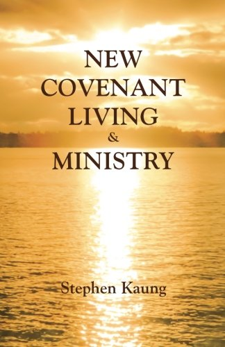 9781937713362: New Covenant Living & Ministry