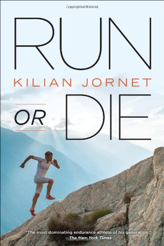 Run or Die: Jornet, Kilian