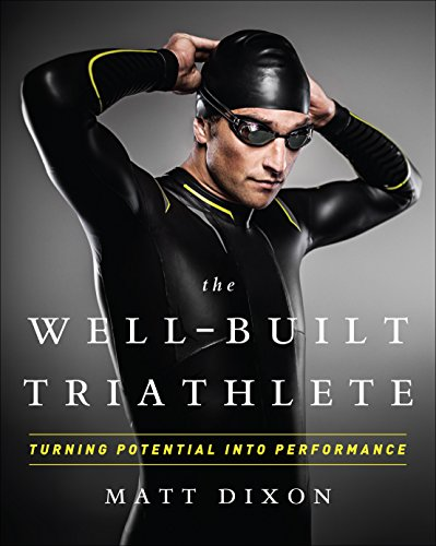 9781937715113: The Well-Built Triathlete: Turning Potential into Performance