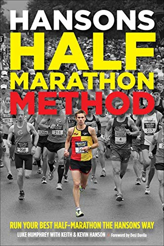 9781937715199: Hansons Half-Marathon Method: Run Your Best Half-Marathon the Hansons Way