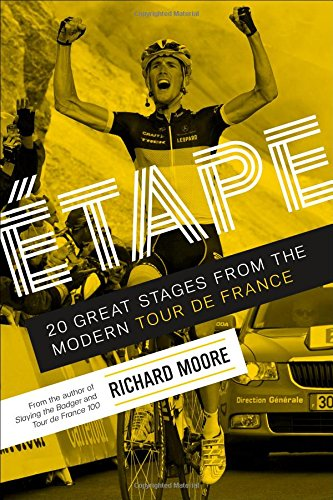 9781937715304: Etape: 20 Great Stages from the Modern Tour de France