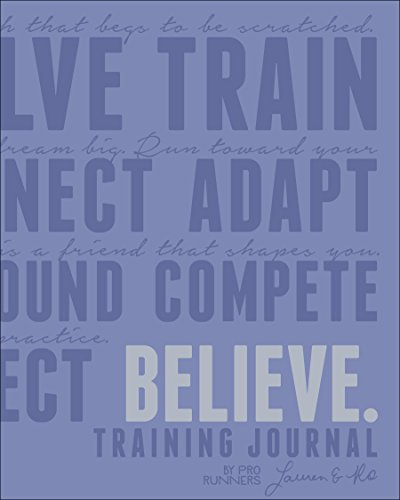 Believe Training Journal: Fleshman, Lauren; McGettigan-Dumas, Roisin