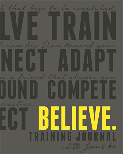 9781937715397: Believe Training Journal (Charcoal Edition)