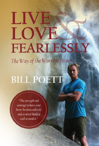 9781937720155: Live and Love Fearlessly - The Way of the Warrior Heart