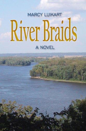 River Braids: Luikart, Marcy