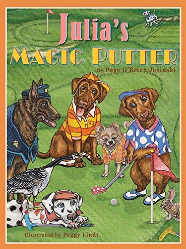 9781937720216: Julia's Magic Putter