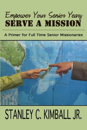 9781937735388: Empower Your Senior Years Serve a Mission