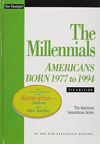 9781937737023: The Millennials: Americans Born 1977 to 1994 (American Generations)