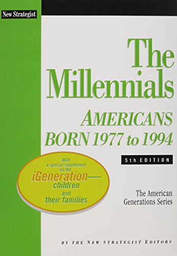 9781937737030: The Millennials: Americans Born 1977 to 1994 (The American Generations)