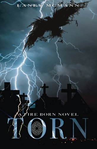 9781937744533: Torn (Fire Born) (Volume 2)
