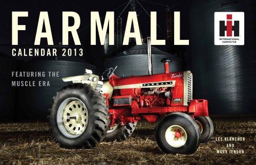 Farmall Calendar 2013: Lee Klancher