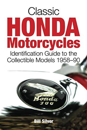 Classic Honda Motorcycles: Bill Silver