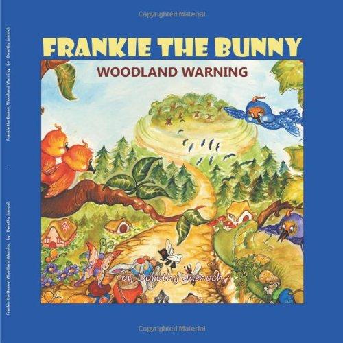 Frankie the Bunny Woodland Warning: Dorothy Jasnoch