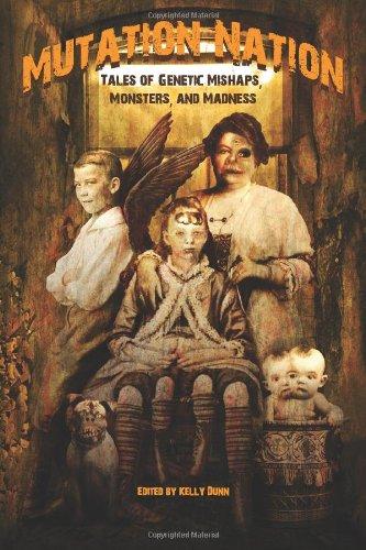 Mutation Nation: Tales of Genetic Mishaps, Monsters,: Ed Kurtz, Jim