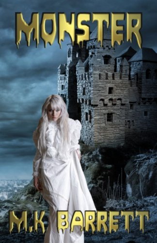 Monster (a Twisted Fairytale) (Paperback)