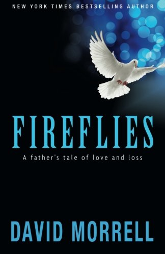 9781937760298: Fireflies: A Father's Tale of Love and Loss