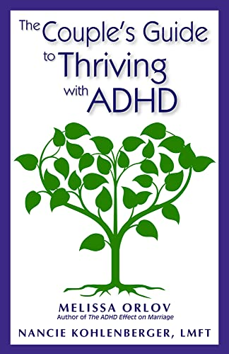 9781937761103: The Couple's Guide to Thriving with ADHD