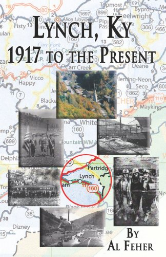 9781937763084: Lynch, Kentucky: 1917 to the Present
