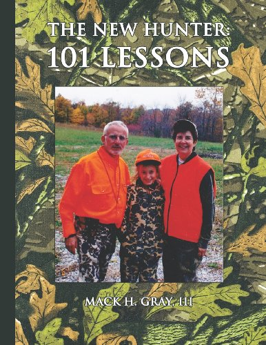 9781937763442: The New Hunter: 101 Lessons