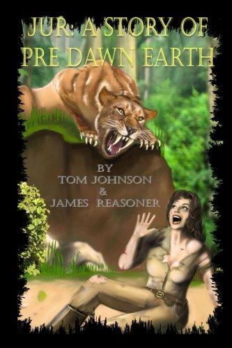 9781937769260: Jur: A Story of Pre Dawn Earth