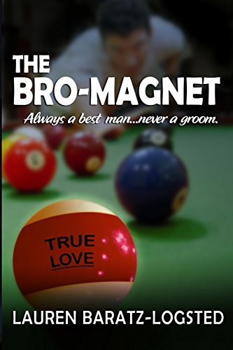 The Bro-Magnet (A Nice Guy Romance Novel) (1937776417) by Lauren Baratz-Logsted