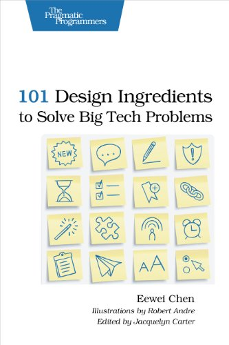 9781937785321: 101 Design Ingredients to Solve Big Tech Problems