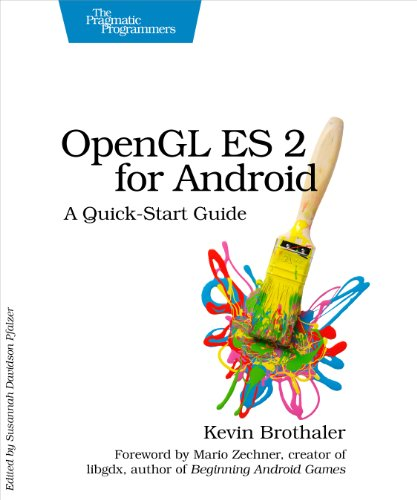 9781937785345: OpenGL ES 2 for Android: A Quick-Start Guide (Pragmatic Programmers)