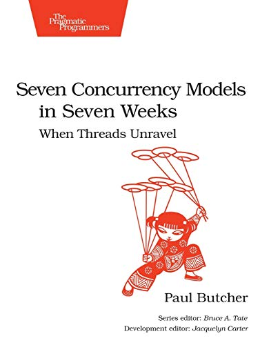 9781937785659: Seven Concurrency Models in Seven Weeks