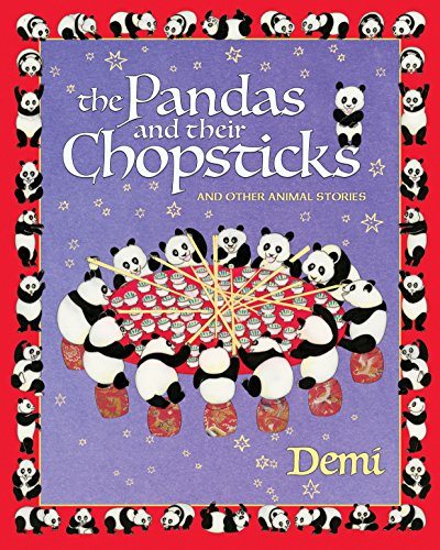 The Pandas and Their Chopsticks: And Other Animal Stories: Demi